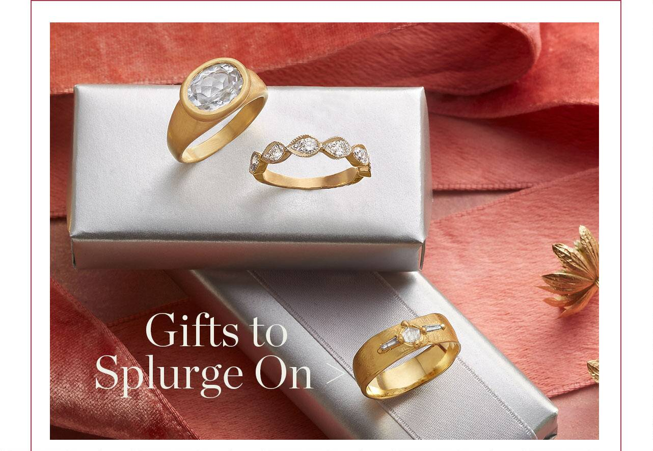 Gifts to Splurge On