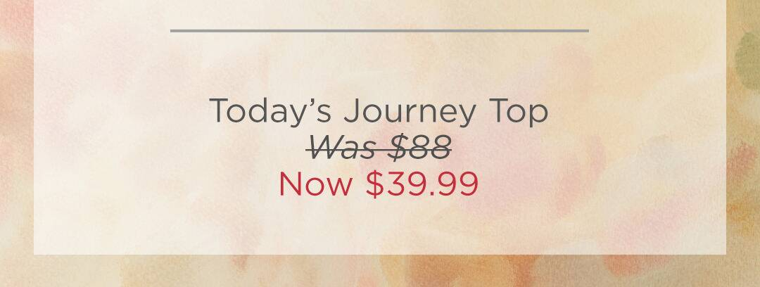 Today's Journey Top